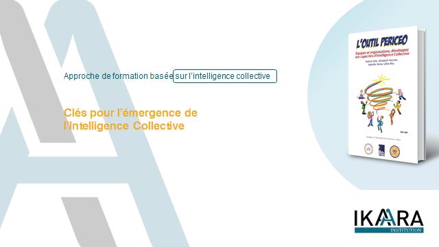 Clés émergence intelligence collective
